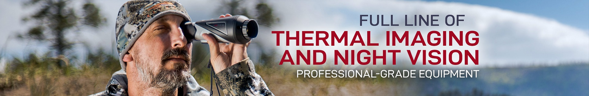 Full line of thermal imaging and night vision